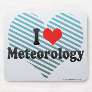 I Love Meteorology Mouse Pads