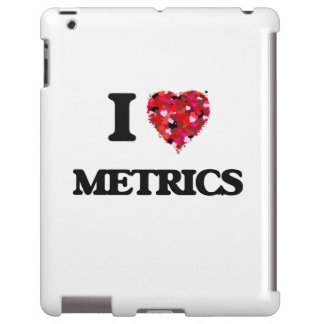 I Love Metrics