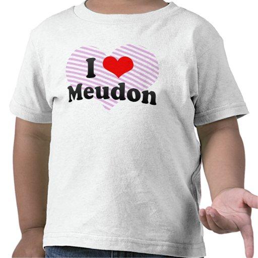 I Love Meudon, France Tshirt