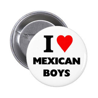 I love mexican Boys Buttons
