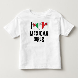 I Love Mexican Girls Kids Toddler T-shirt