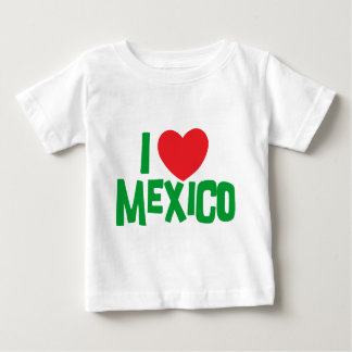 I Love Mexico Baby T-Shirt