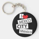 I Love Mexico City Key Chains