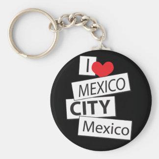 I Love Mexico City Keychain