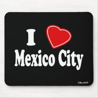 I Love Mexico City Mouse Pad