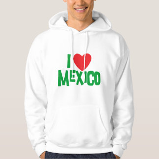 I Love Mexico Hooded Sweatshirt