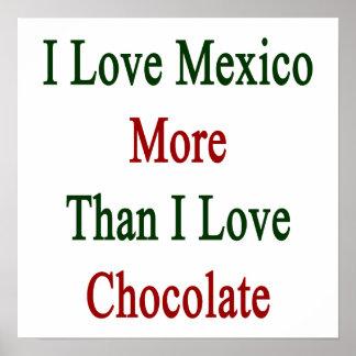 I Love Mexico More Than I Love Chocolate Print