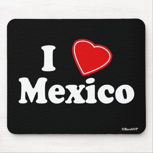 I Love Mexico Mousepad