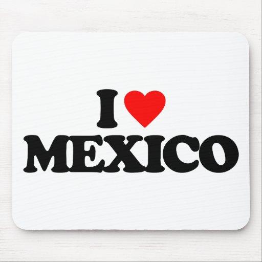 I LOVE MEXICO MOUSEPADS