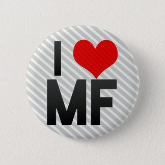 I Love MF Button