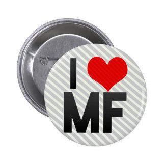 I Love MF Pinback Button