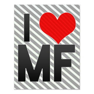 I Love MF Invite