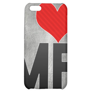 I Love MF iPhone 5C Cases