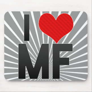 I Love MF Mousepad