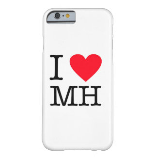 I Love MH - Case iPhone 6