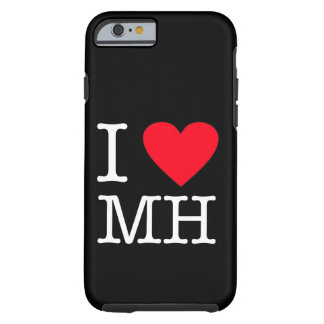 I Love MH - iPhone 6/6s, Tough - Black Tough iPhone 6 Case