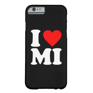 I LOVE MI BARELY THERE iPhone 6 CASE