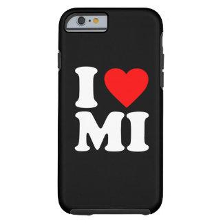 I LOVE MI TOUGH iPhone 6 CASE