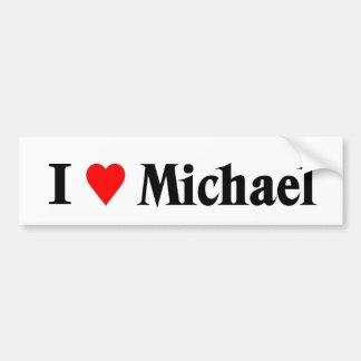 I love Michael Bumper Sticker
