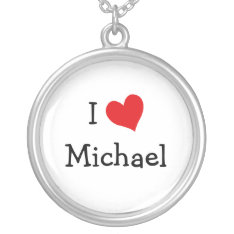 I Love Michael Necklace at Zazzle