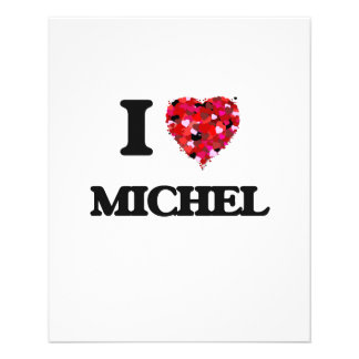 "I Love Michel 4.5"" X 5.6"" Flyer"