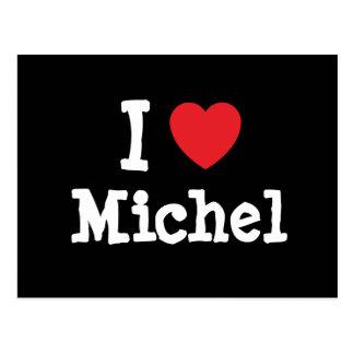 I love Michel heart T-Shirt Postcard