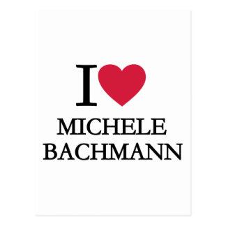 I love Michele Bachmann Postcard