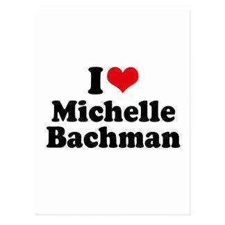 I LOVE MICHELLE BACHMAN POSTCARD