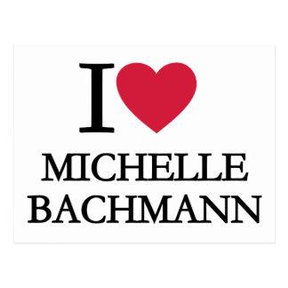 I love Michelle Bachmann Postcard