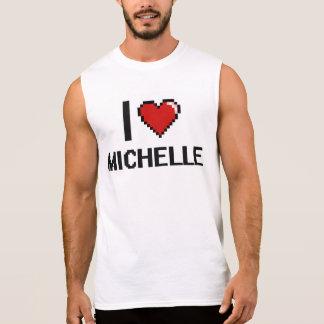 I Love Michelle Digital Retro Design Sleeveless Tees