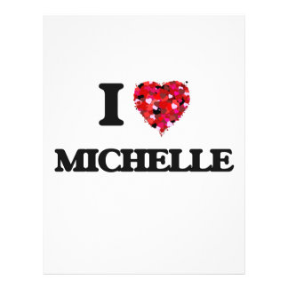 "I Love Michelle 8.5"" X 11"" Flyer"