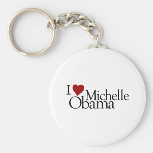 I Love Michelle Obama Keychain