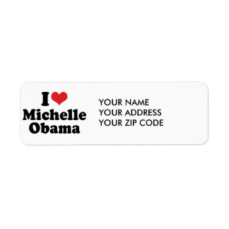I LOVE MICHELLE OBAMA -.png Return Address Label