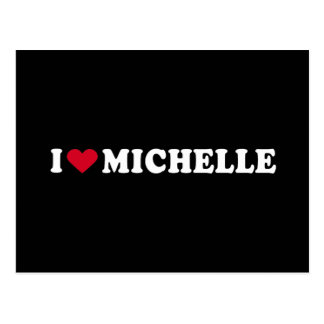I LOVE MICHELLE POSTCARD