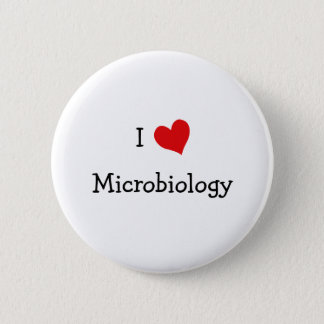 I Love Microbiology Button