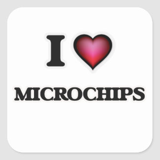 I Love Microchips Square Sticker