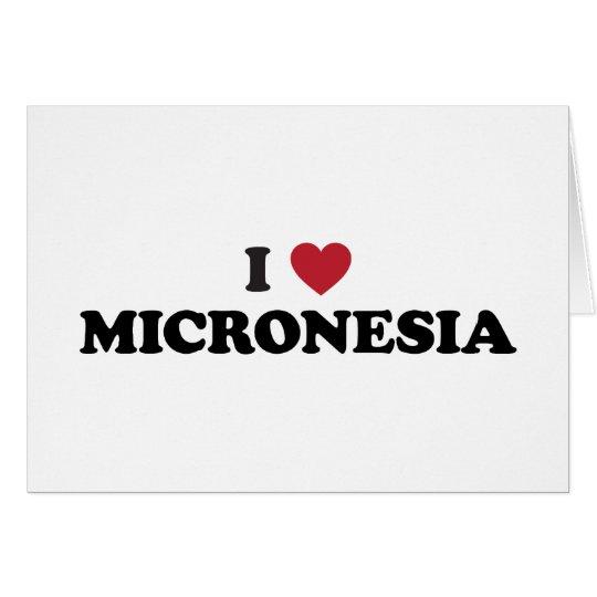 I Love Micronesia Card