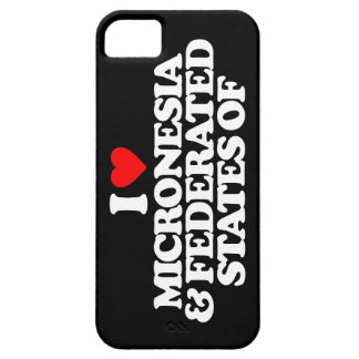 I LOVE MICRONESIA & FEDERATED STATES OF iPhone 5 COVERS