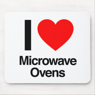 i love microwave ovens mouse pad
