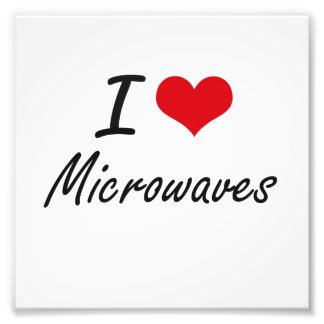 I Love Microwaves artistic design Photo Print