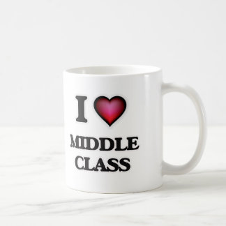 I Love Middle Class Coffee Mug
