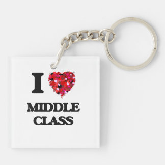 I Love Middle Class Double-Sided Square Acrylic Keychain