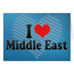 I Love Middle East Greeting Card