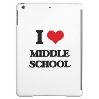 I Love Middle School iPad Air Cover