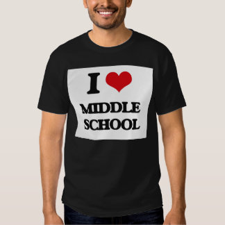 I Love Middle School Shirts