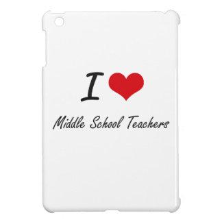 I love Middle School Teachers iPad Mini Case