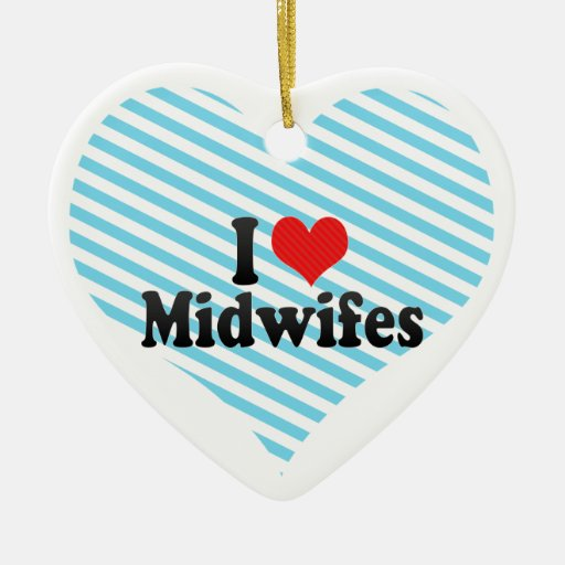 I Love Midwifes Christmas Tree Ornaments