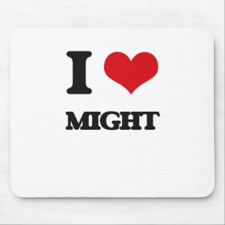 I Love Might Mouse Pad