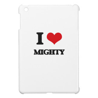 I Love Mighty Cover For The iPad Mini
