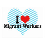 I Love Migrant Workers Post Card